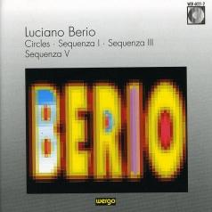 Luciano Berio (Лучано Берио): Berio: Circles / Sequenza I / Sequenz