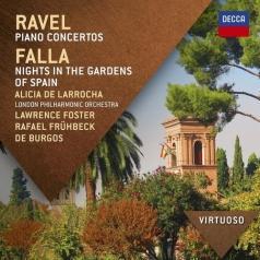 Alicia De Larrocha (Алисия де Ларроча): Ravel: The Piano Concertos/ Falla: Nights In The Gardens Of Spain