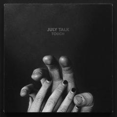 July Talk (Джули Талк): Touch