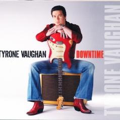 Tyrone Vaughan (Тироне Вайгхан): Downtime