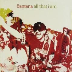 Santana (Карлос Сантана): All That I Am