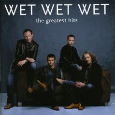Wet Wet Wet (Вет Вет Вет ): Greatest Hits