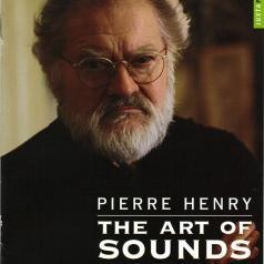 Henry, P.: The Art Of Sounds/Darmon,Eric/Mallet,Franck