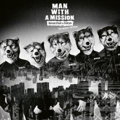 Man With A Mission: Dead End In Toyko