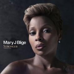 Mary J. Blige (Мэри Джей Блайдж): Stronger With Each Tear