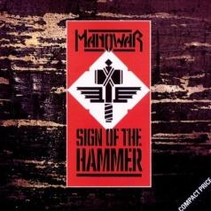 Manowar (Мановар): Sign Of The Hammer