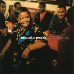 Cesaria Evora (Сезария Эвора): Cafe Atlantico