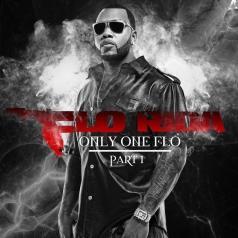 Flo Rida (Флоу Райда): Only One Flo [Part 1]