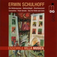 Erwin Schulhoff: Divertissement/Concertino/Flut