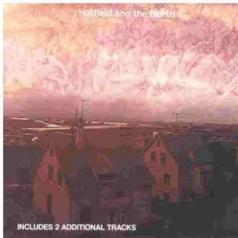 Hatfield & The North (Хэтфилд и Север): Hatfield & The North