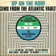 Up On The Roof - Gems From The Atlantic 1961 - 1962
