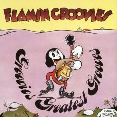 The Flamin' Groovies: Groovies Greatest Grooves