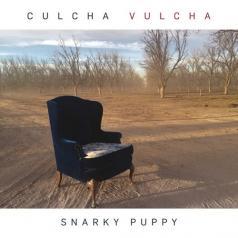 Snarky Puppy (Снарки Паппи): Culcha Vulcha