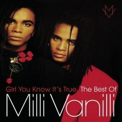 Milli Vanilli: Girl You Know It'S True - The Best Of Milli Vanilli