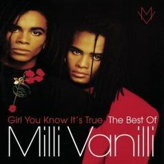 Milli Vanilli: Girl You Know It'S True - The Best Of Milli Vanilli