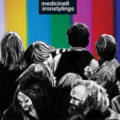 Medicine8: Iron Stylings