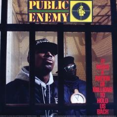 Public Enemy (Паблик Энеми): It Takes A Nation Of Millions To Hold Us Back