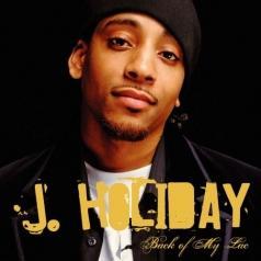 J. Holiday (Джей Холидей): Back Of My Lac'