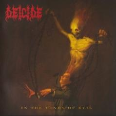 Deicide (Десайд): In The Minds Of Evil