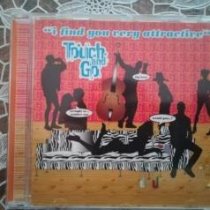 Touch & Go (Татч Энд Гоу): I Find You Very Attractive