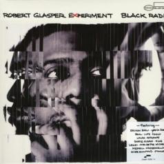Robert Glasper (Роберт Глеспер): Black Radio