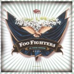 Foo Fighters (Фоо Фигтерс): In Your Honor