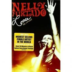 Nelly Furtado (Нелли Фуртадо): Loose - The Concert