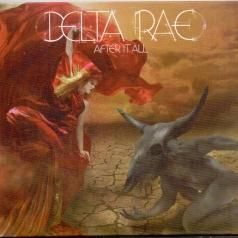 Delta Rae: After It All