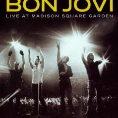 Bon Jovi (Бон Джови): Live At Madison Square Garden