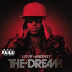 The Dream (Зе Дрим): Love Vs. Money