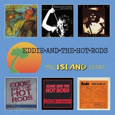 Eddie & The Hot Rods (Эди Ход Родс): The Island Years