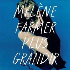 Mylene Farmer (Милен Фармер): Plus Grandir - Best Of