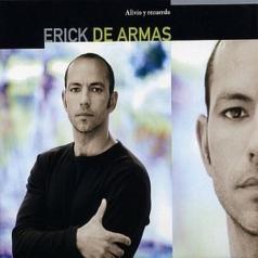 Erick De Armas (Эрик Де Армас): Alivio And Recuerdo