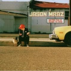 Jason Mraz (Джейсон Мраз): Waiting For My Rocket To Come
