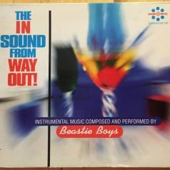The Beastie Boys (Бисти Бой): The In Sound From Way Out!