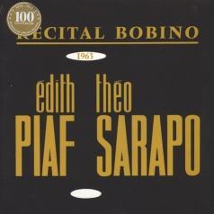 Edith Piaf (Эдит Пиаф): Bobino 1963 Piaf Et Sarapo