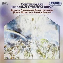 Schola Cantorum Budapest: Contemporary Hungarian Liturgical M