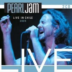 Pearl Jam (Перл Джем): Live In Chile - 2005