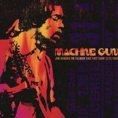 Jimi Hendrix (Джими Хендрикс): Machine Gun Jimi Hendrix The Filmore East 12/31/1969 (First Show)