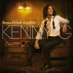 Kenny G (Кенни Джи): Brazilian Nights