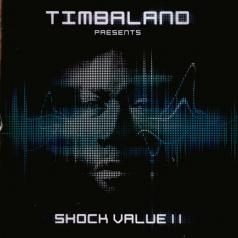 Timbaland (Тимбалэнд): Shock Value 2
