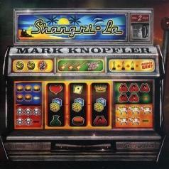 Mark Knopfler (Марк Нопфлер): Shangri-La