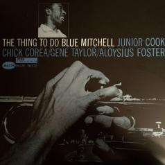 Blue Mitchell (Блю Митчелл): The Thing To Do
