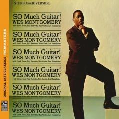 Wes Montgomery (Уэс Монтгомери): So Much Guitar!