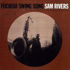 Sam Rivers (Сэм Риверс): Fuchsia Swing Song