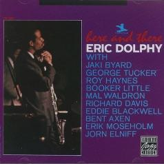 Eric Dolphy (Эрик Долфи): Here And There
