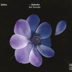 Jan Dismas Zelenka (Ян Дисмас Зеленка): Trio Sonatas Nos. 1-6