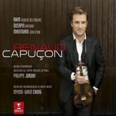 Renaud Capucon (Рено Капюсон): Three Modern Concertos (World Premiere Recordings)