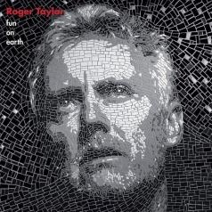 Roger Taylor (Роджер Тейлор): Fun On Earth