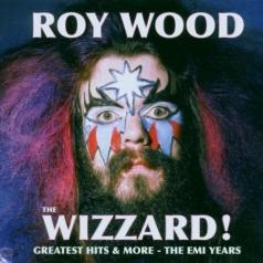 Roy Wood (Рой Вуд): The Wizzard! Greatest Hits & More - The Emi Years